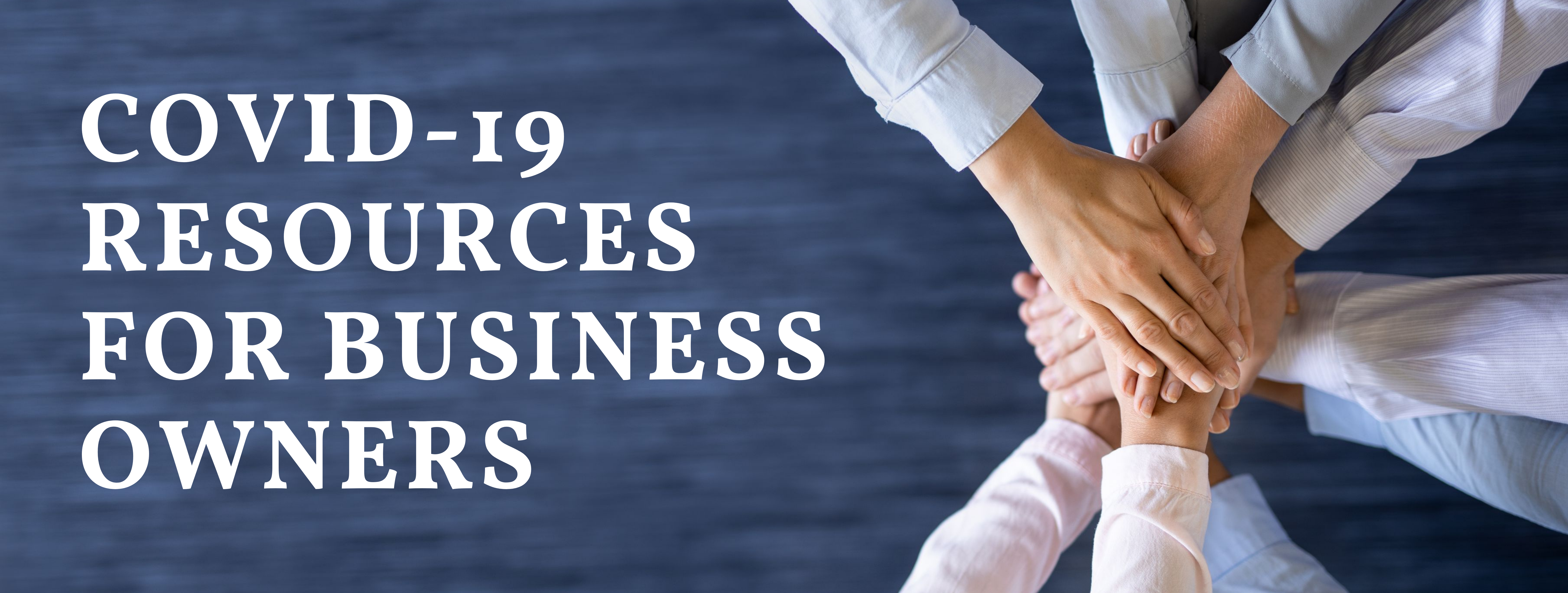 COVID-19 Resources for Business Owners